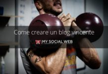 come creare un blog vincente
