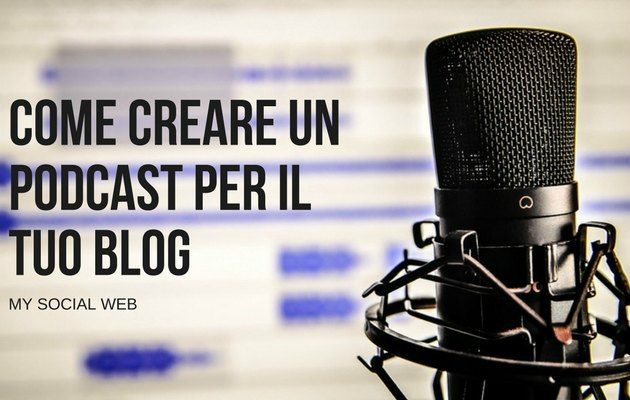 come creare un podcast