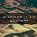come condividere immagini di flickr su facebook