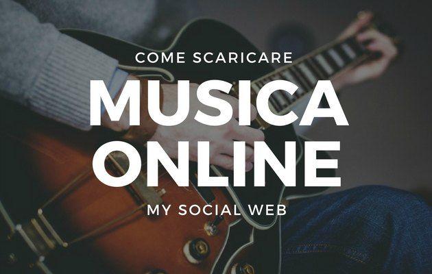 come scaricare musica gratis su internet