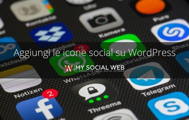 Come aggiungere pulsanti social su WordPress
