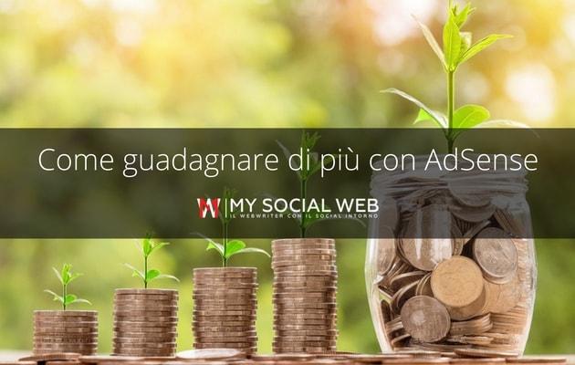 Come guadagnare di più con AdSense