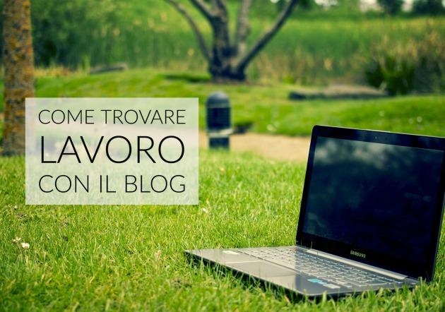 come trovare lavoro con il blog