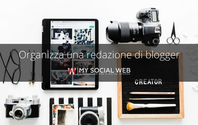 Come organizzare una redazione di blogger
