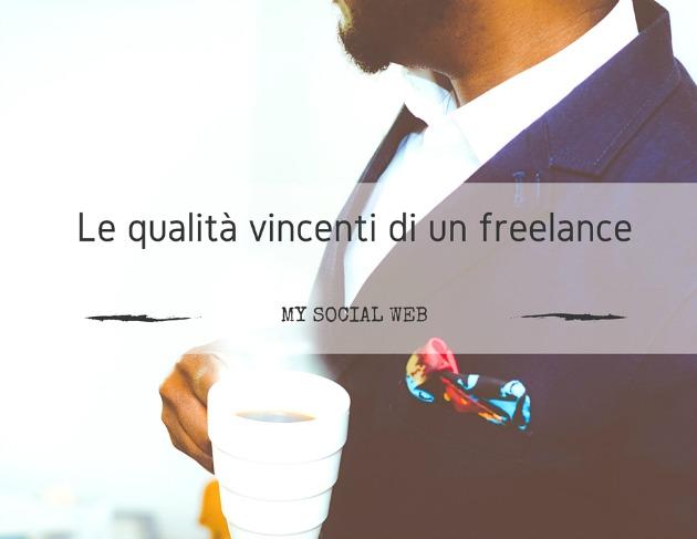 Le qualità vincenti di un freelance