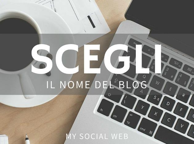 Scegliere il nome del tuo blog  5 modelli indispensabili d82387d85e40