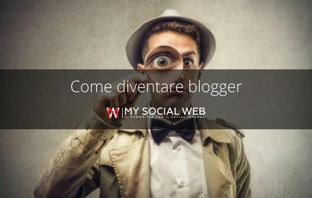 Come diventare blogge