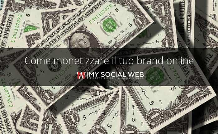 come monetizzare il brand
