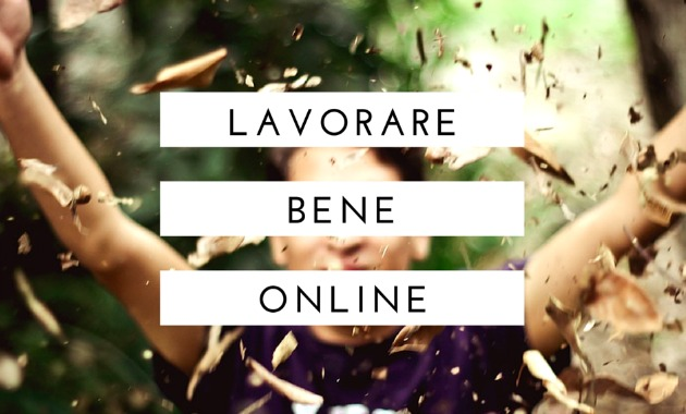 lavorare bene online