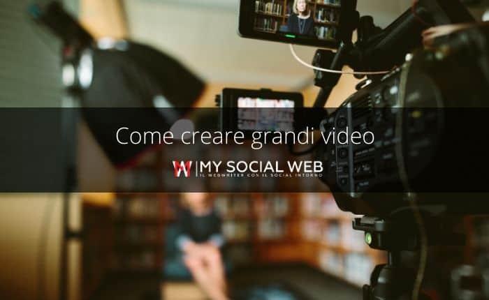 come creare video