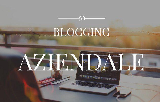 Il miglior blogger aziendale
