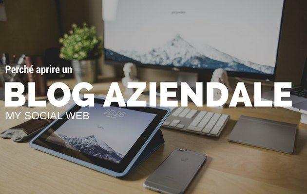 Perché aprire un blog aziendale?