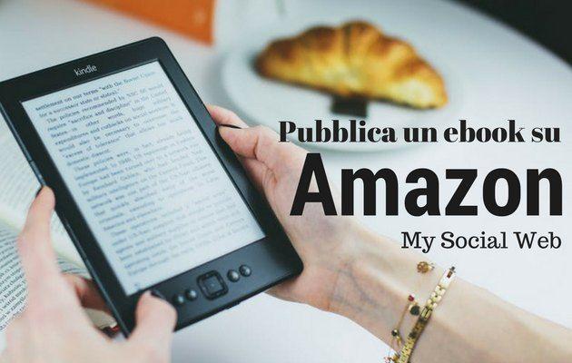 Come pubblicare un ebook su Amazon