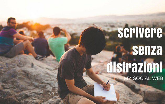 scrivere senza distrazioni