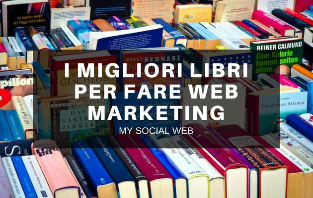 libri sul web marketing 20 testi che fanno la differenza