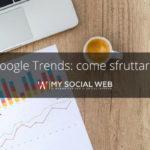 come si usa google trends