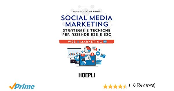 Social Media Marketing per aziende B2B e B2C