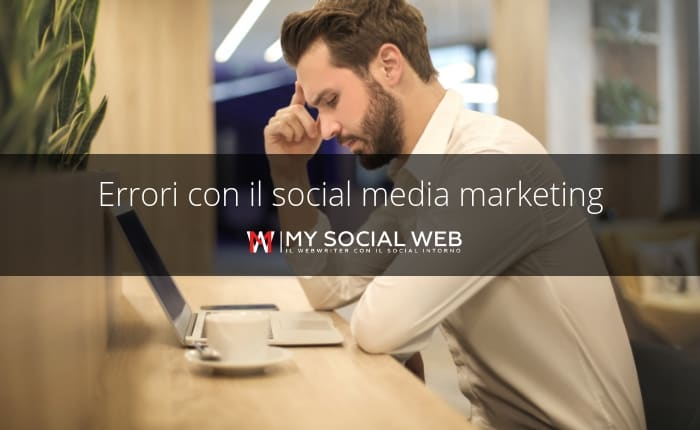 errori nel social media marketing