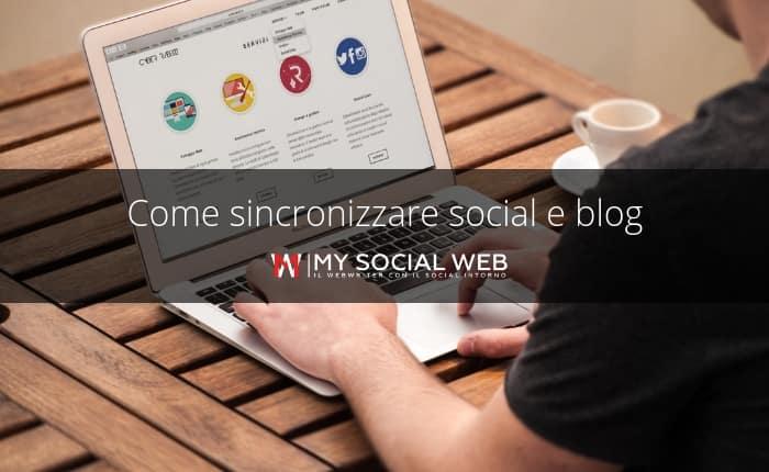 sincronizzare social e blog