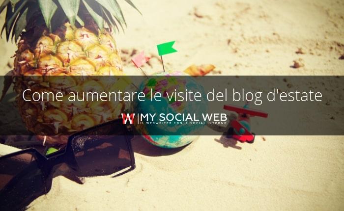 aumentare le visite del blog d'estate