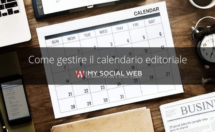 Calendario Modelli Uomini 2019.Calendario Editoriale Cos E E Come Si Fa My Social Web