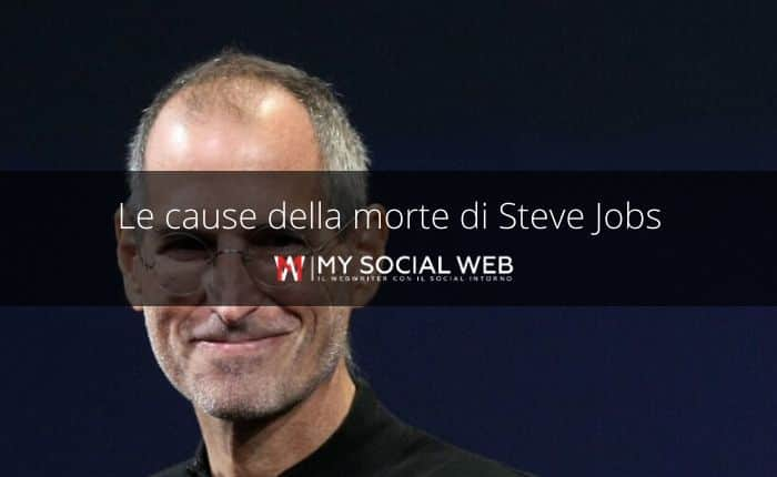 com'è morto Steve Jobs