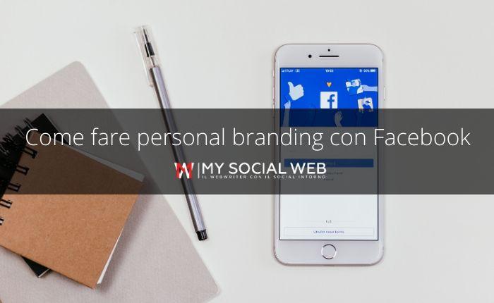 Come fare personal branding con Facebook