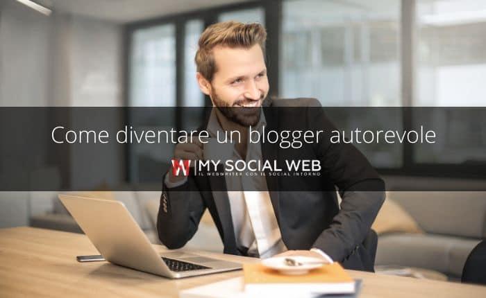 diventare un blogger autorevole