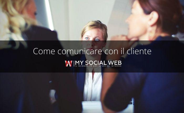 Come comunicare con il cliente