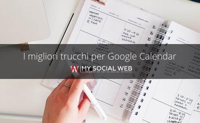 trucchi di Google Calendar