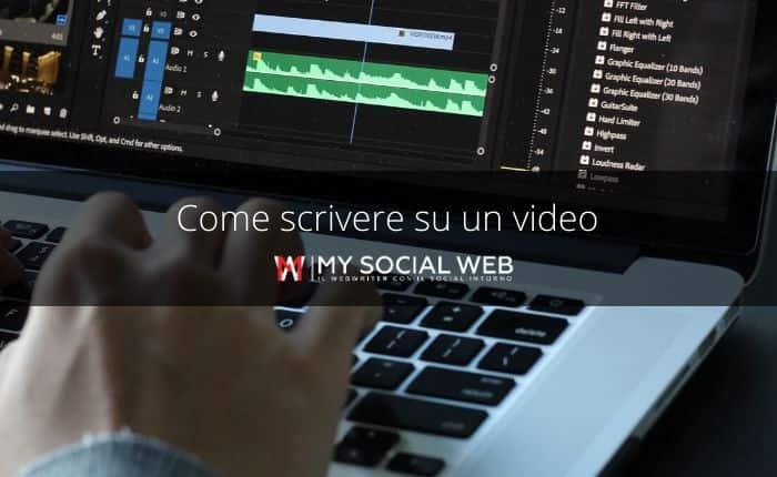 Come aggiungere testo sui video