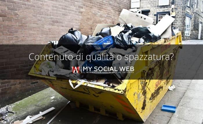 spazzatura e contenuti di qualità