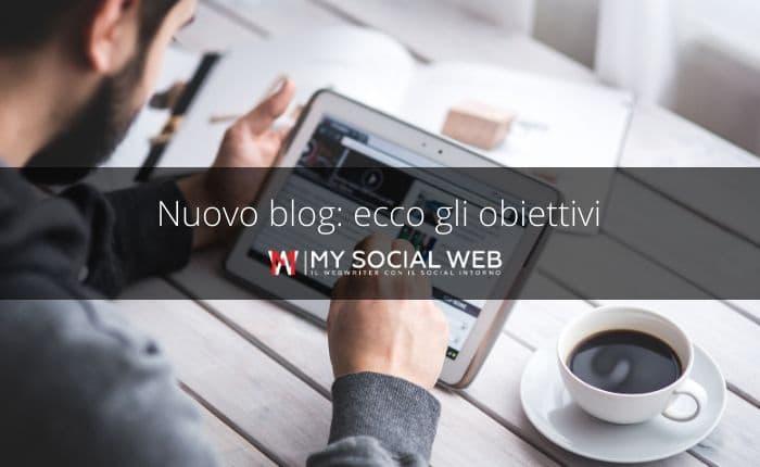 obiettivi di un nuovo blog