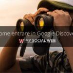 come entrare in Google Discover