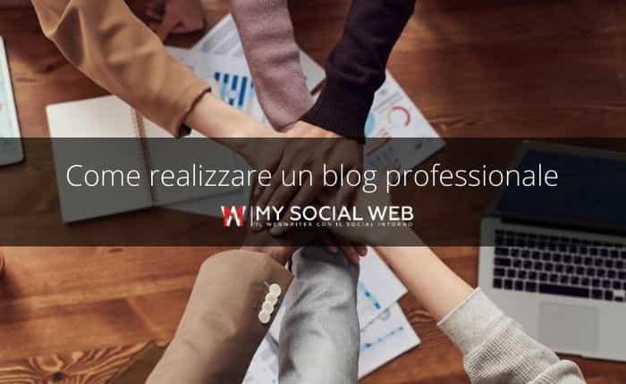 Come realizzare un blog professionale