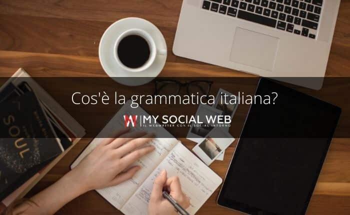 Cos'è la grammatica italiana