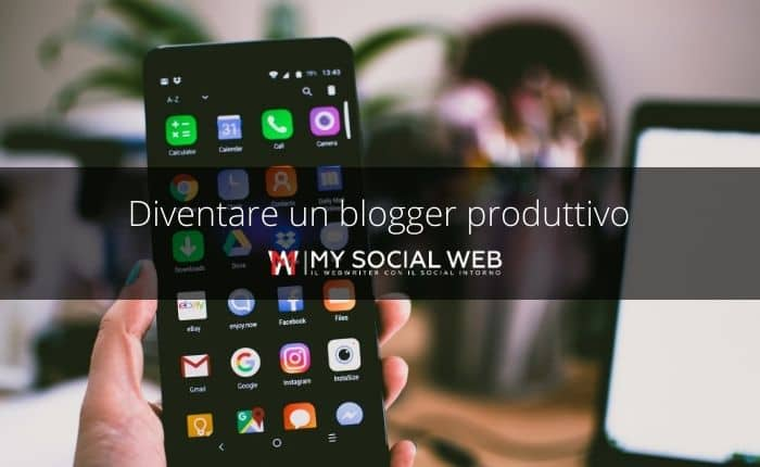 diventare un blogger produttivo