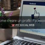 Come creare un nuovo profilo Facebook?