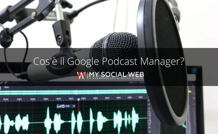 Google Podcast Manager