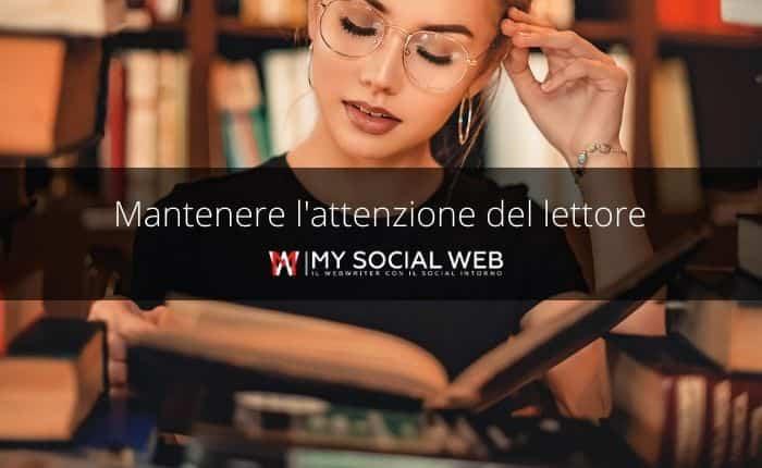 mantenere l'attenzione del lettore