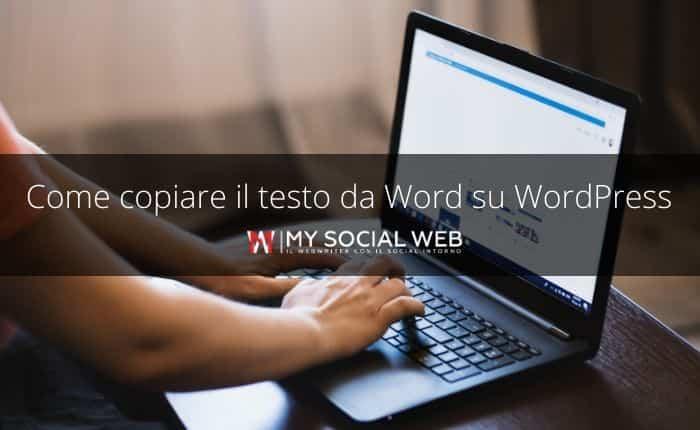 Come copiare testo da Word a WordPress senza formattazione