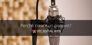 perché creare un podcast