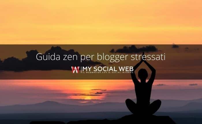 Guida Zen per curare un blog senza impazzire