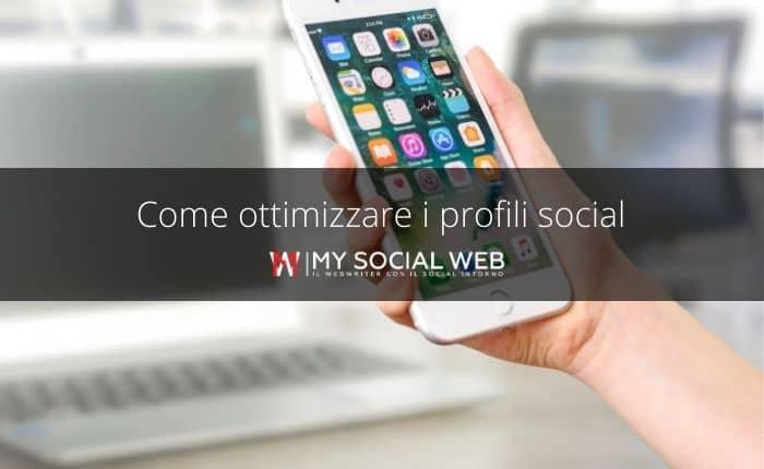 8 consigli per ottimizzare i profili social