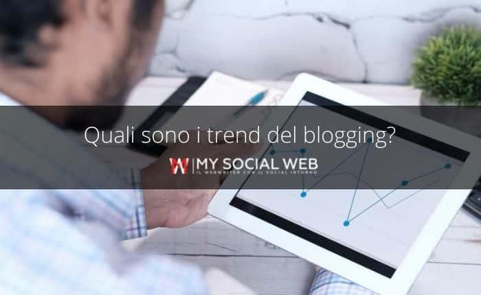 Tendenze del blogging ed evoluzione del blog