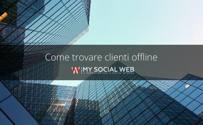 Come trovare clienti offline